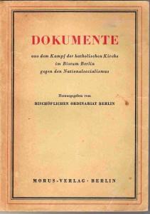 1946 Dokumente aus dem Kampf der katholischen Kirche