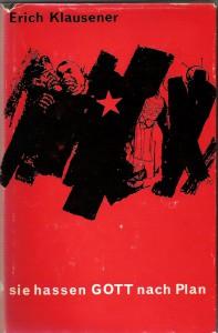 1962 Klausener, Sie hassen