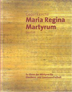 2013 Maria Regina Martyrum