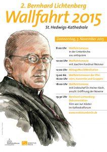 Plakat 2. Bernhard-Lichtenberg-Wallfahrt 2015